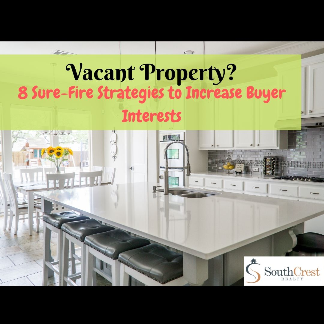 8 Sure-Fire Strategies for Selling a Vacant Property