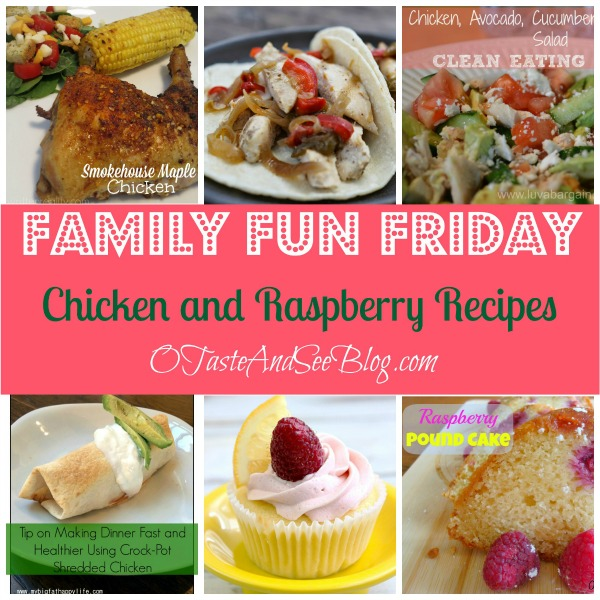 Chicken and Raspberry recipes family fun friday
