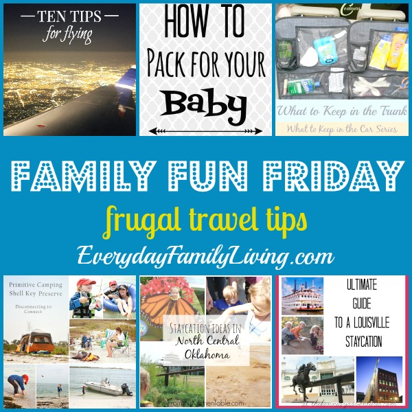 frugal travel tips on Family Fun Friday