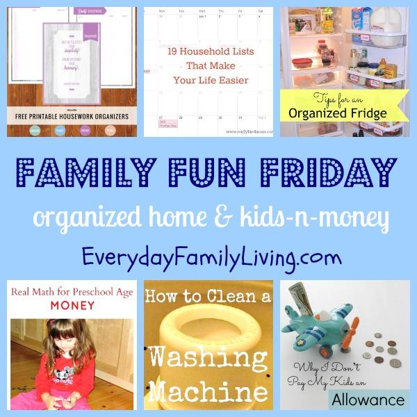 organized home & kids-n-money  Family Fun Friday