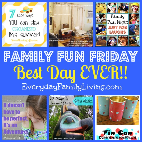 Best Day EVER on Family Fun Friday