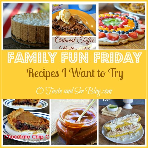 Recipes I want to try Family fun Friday