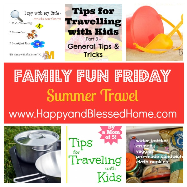 family-fun-friday-77-summer-travel