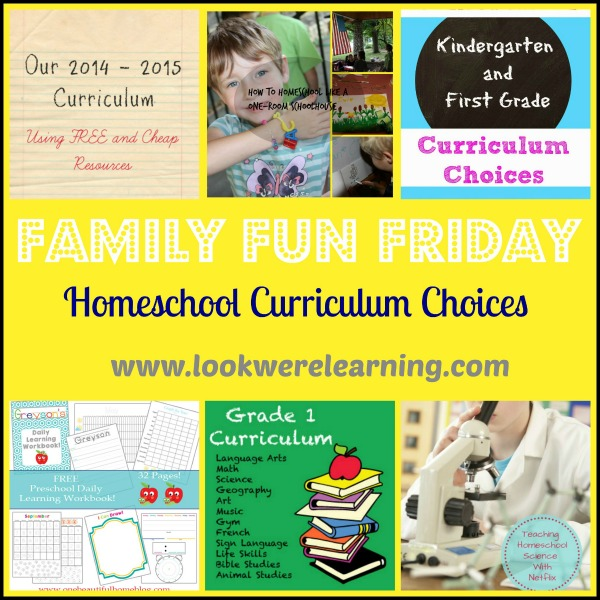 Homeschool Curriculum Choices - Family Fun Friday