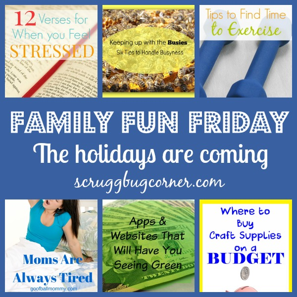 Family Fun Friday The holidays are coming