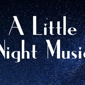 A Little Night Music (Windsor Symphony Orchestra)