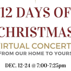 12 Days of Christmas Virtual Concerts