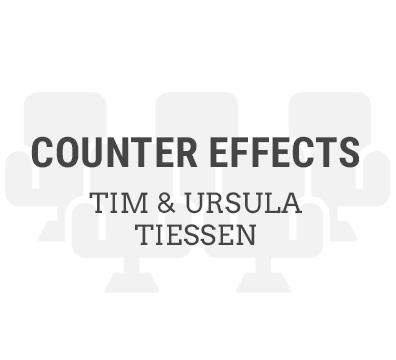 Counter Effects – Tim & Ursula Tiessen
