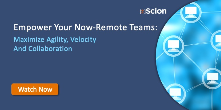Empower Your Now Remote Teams