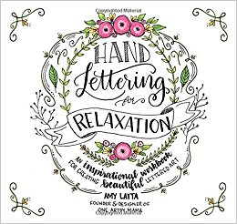 Handlettering for Relaxation by Amy Latta   Homespun by Laura