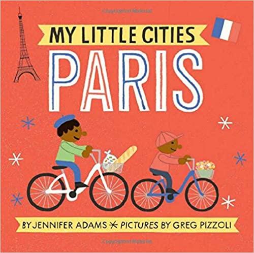 My Little Cities Paris Board Book