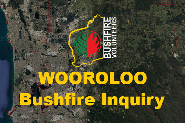 Bushfire Volunteers Wooroloo Bushfire Inquiry