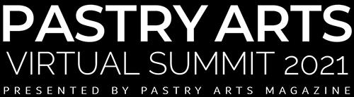 Pastry Arts Virtual Summit 2021