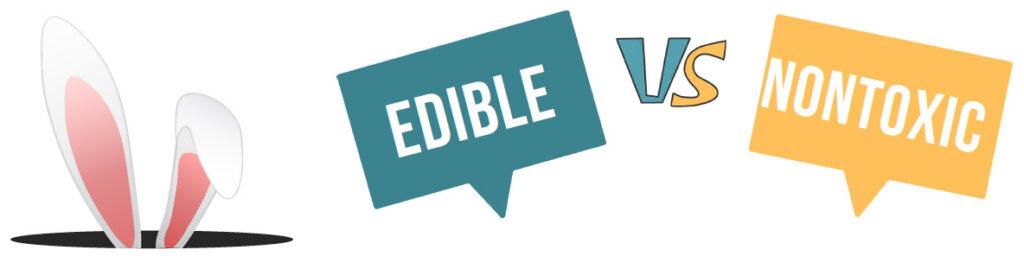 edible vs nontoxic