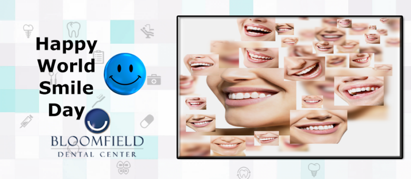 World Smile Day | Bloomfield Dental Center