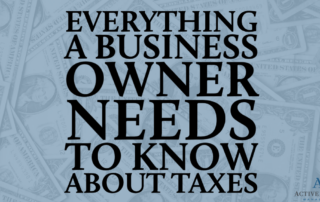Don't forget about your taxes! Have a plan for how to tackle your business taxes and stick to it.