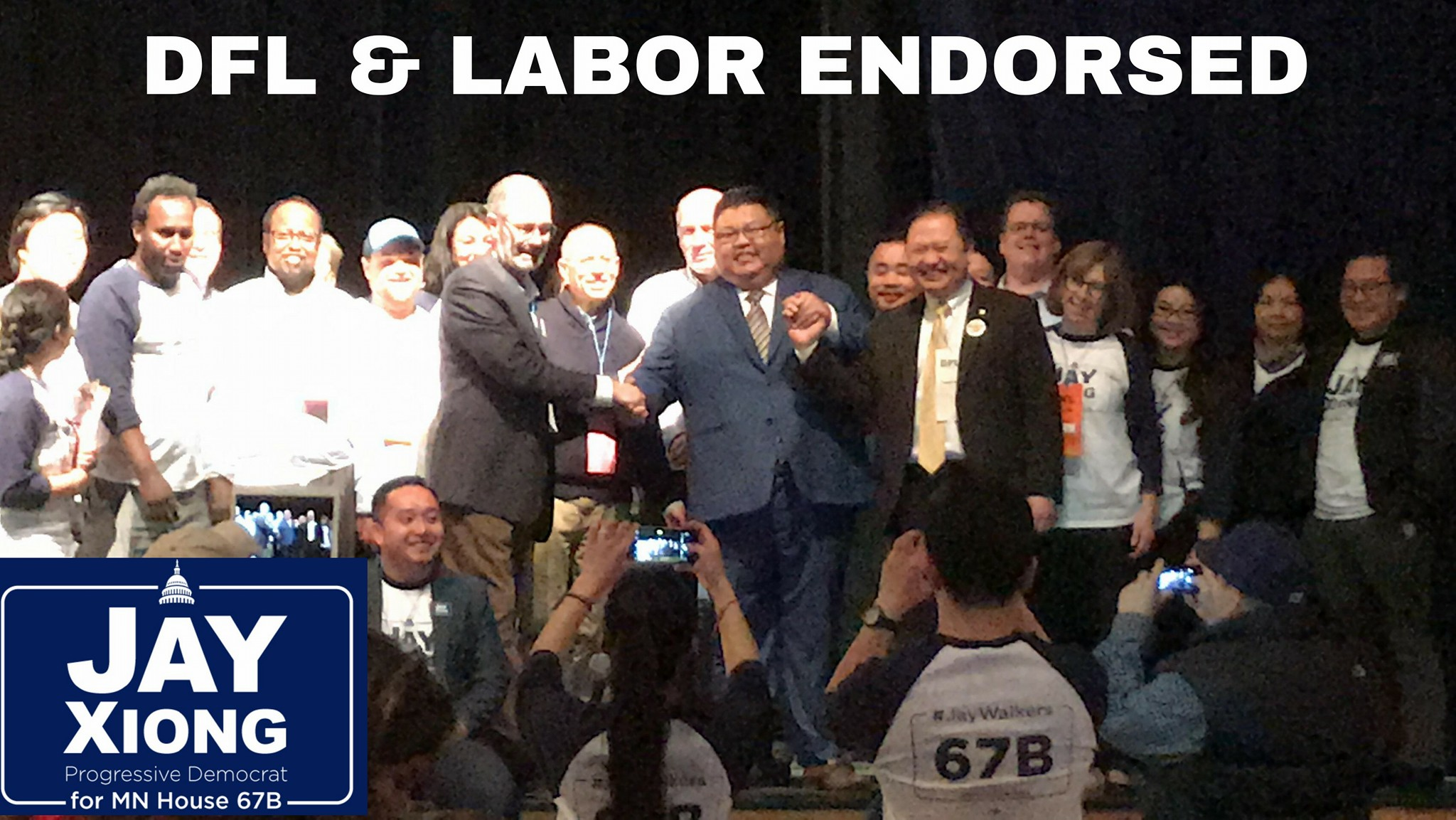JAY XIONG FOR MN 67B GETS DFL & LABOR ENDORSEMENT