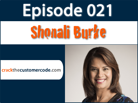 Shonali Burke of Waxing Unlyrical | Crack the Customer Code Podcast Interview