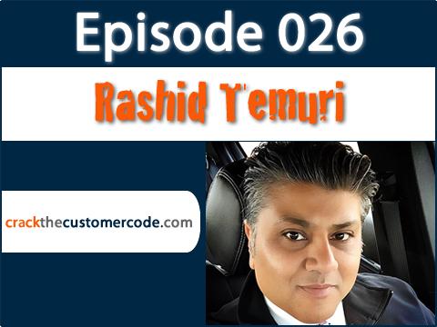 Rashid Temuri aka Chicago Cabbie | Crack the Customer Code Podcast Interview