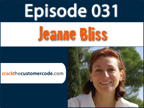 Jeanne Bliss of Chief Customer Officer 2.0 Podcast Interview