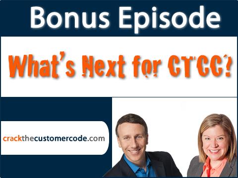 Bonus episode: What's Next for Crack the Customer Code?