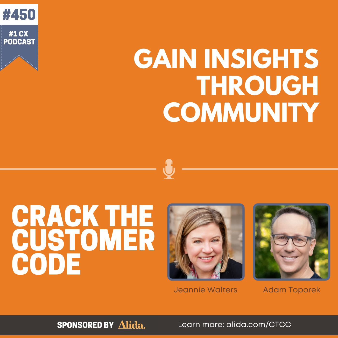 450: Gain Insights Through Community