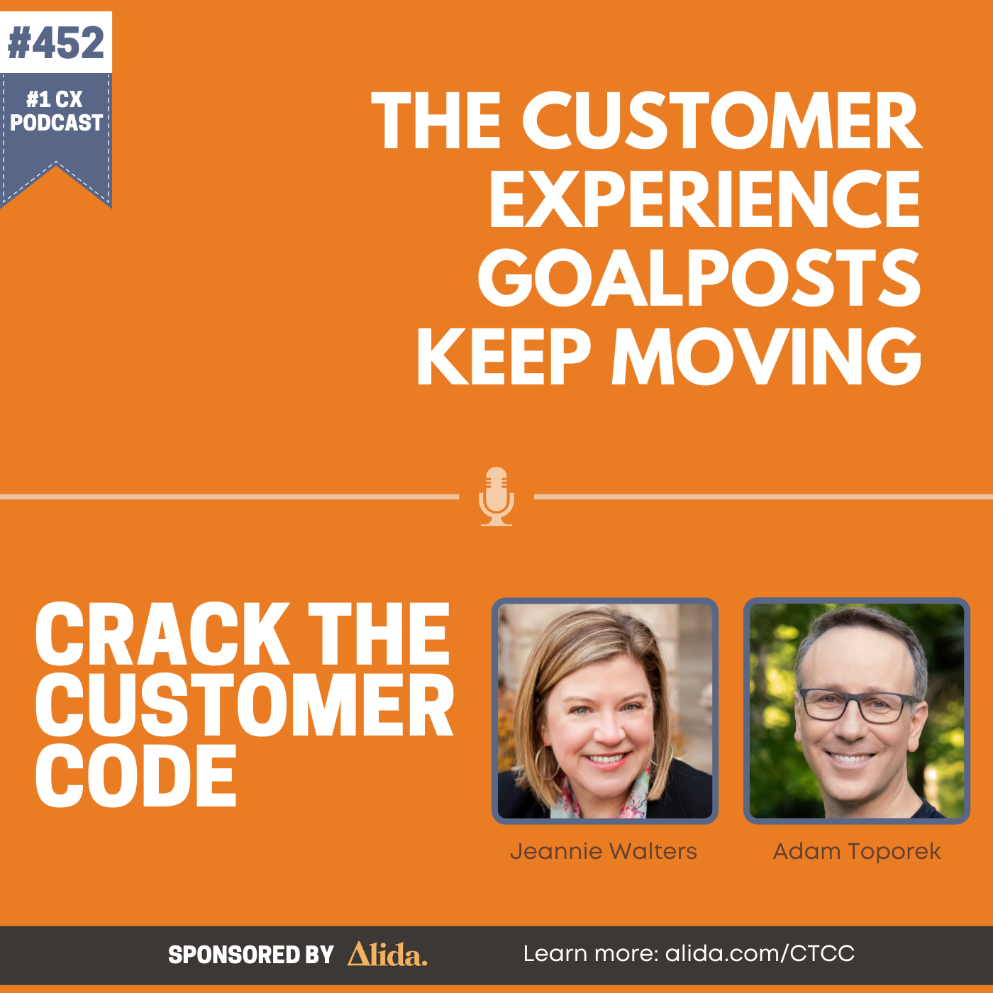 452: The Customer Experience Goalposts Keep Moving