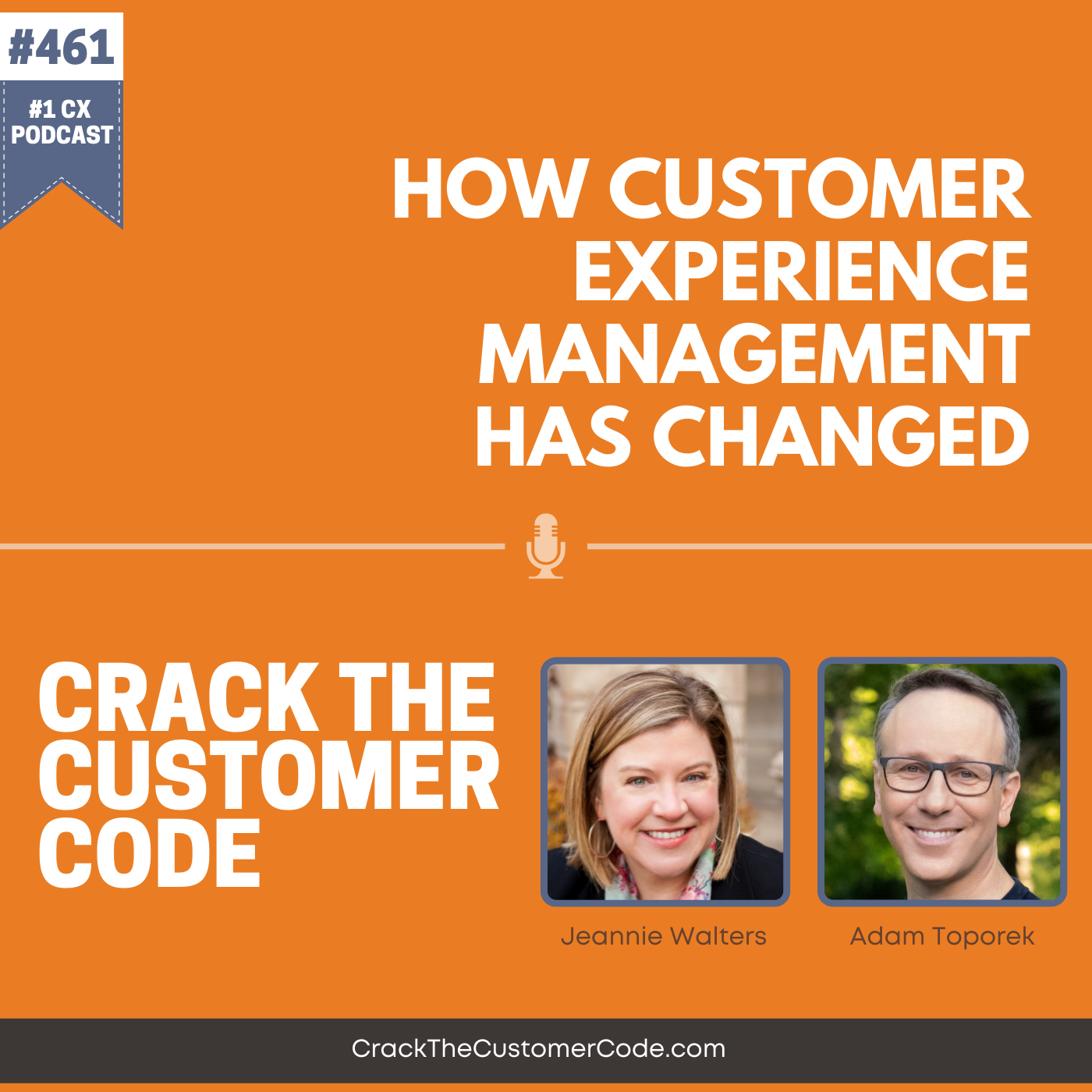 461: How Customer Experience Management Has Changed