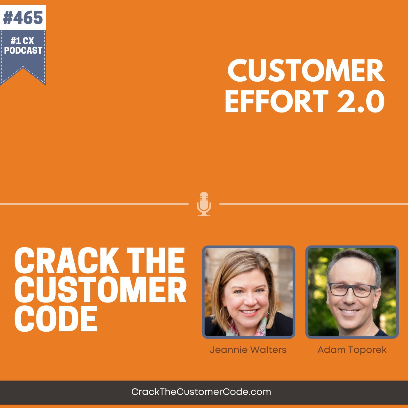 465: Customer Effort 2.0