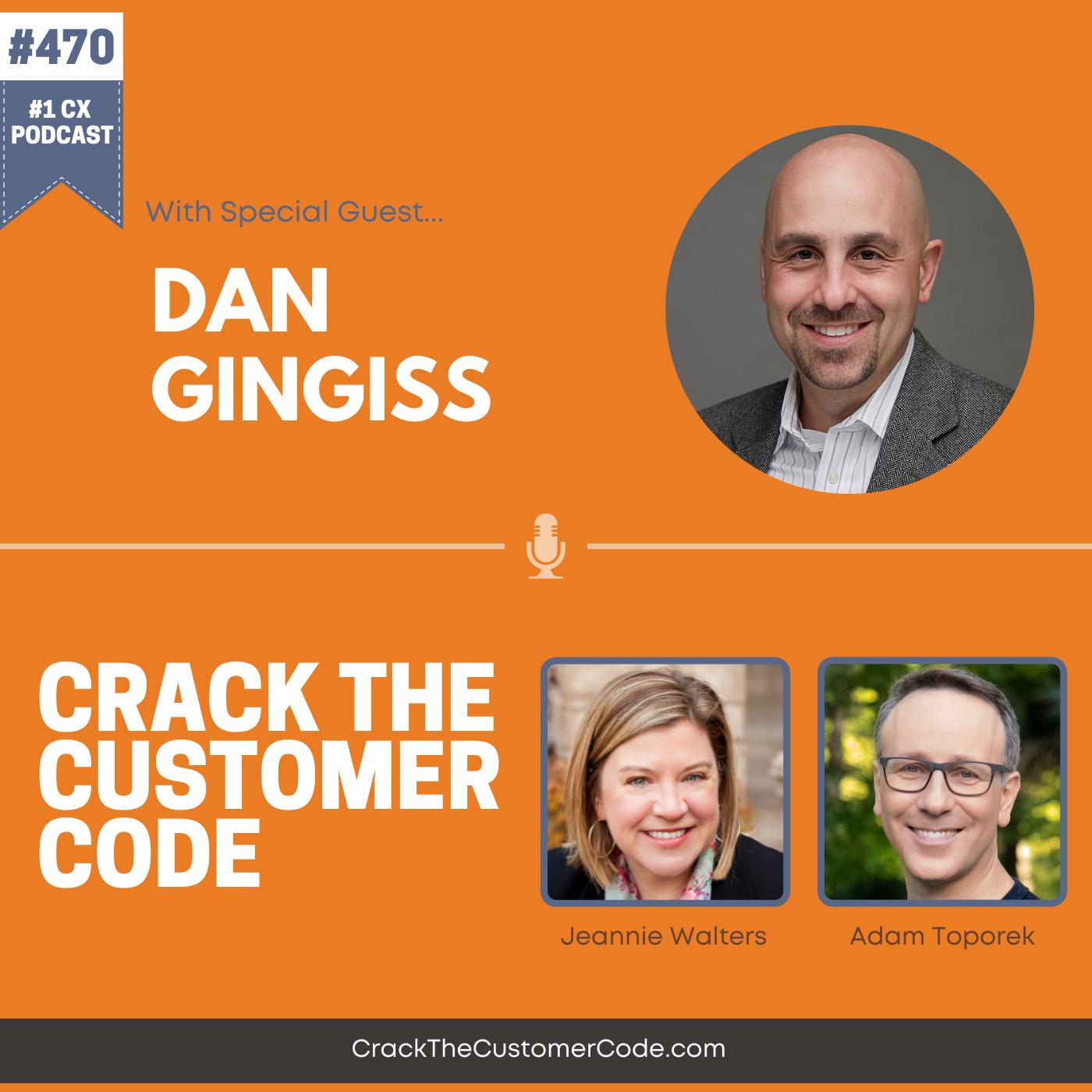 470: Dan Gingiss, The Experience Maker