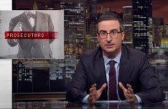 Prosecutors: Last Week Tonight with John Oliver (HBO)