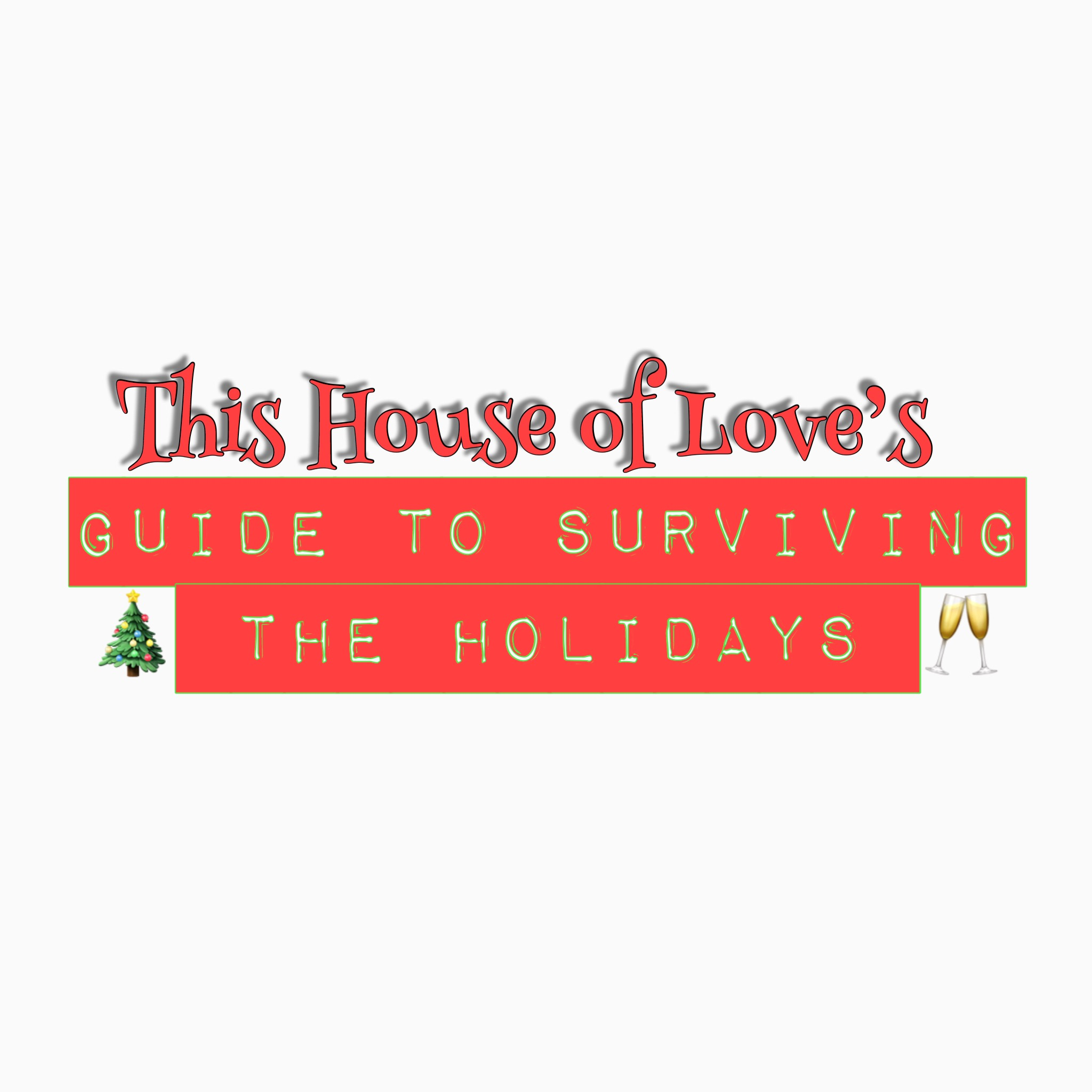 A Simplistic Holiday Survival Guide