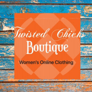 Twisted Chicks Boutique