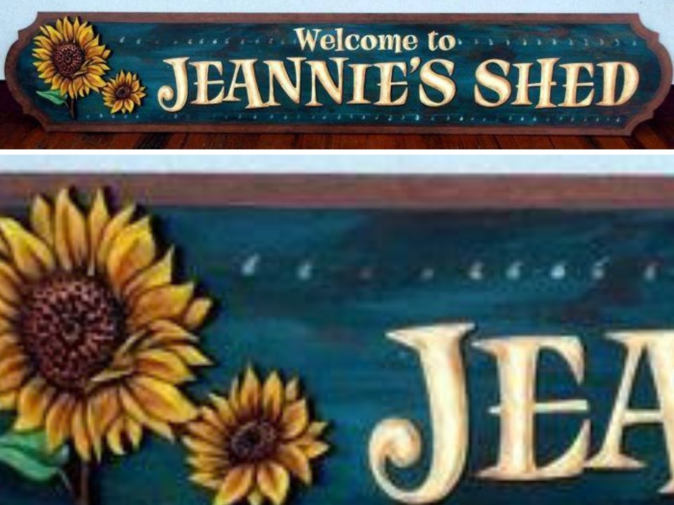 Completed Jeannie's Shed Sign