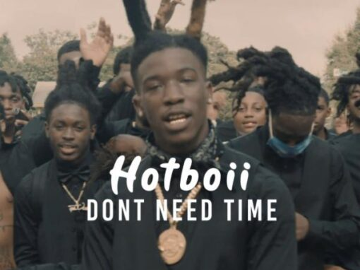 "Hotboii ""Don't Need Time"" Hitmaker Music Group"