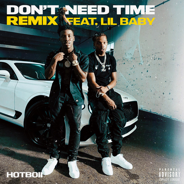 """Hotboii feat Lil Baby """"Don't Need Time"""" Hitmaker Music Group"""