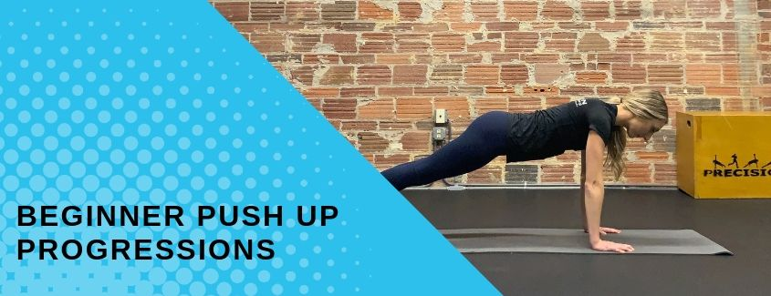 Beginner Push Up Progressions
