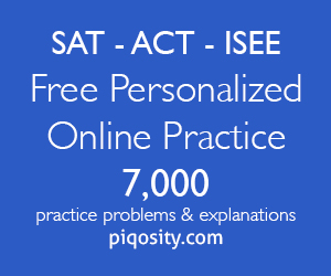 Free ACT, SAT, ISEE Practice at Piqosity.com