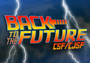 Back to the Future CSF/CJSF Central Coast Spring 2020 Conference