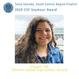 TANIA SALCEDA, 2020 CSF SEYMOUR AWARD FINALIST SOUTH CENTRAL REGION