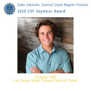 Cade Johnson, 2020 CSF Seymour Award Central Coast Region Finalist