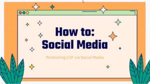 Promotion of CSF via Social Media