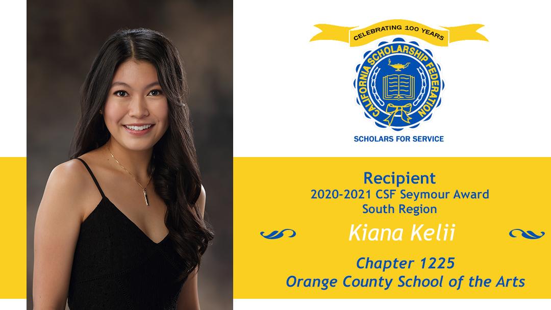 Kiana Kelii Seymour Award 2020-2021 South Region Recipient