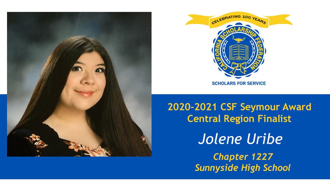 Jolene Uribe is a Seymour Award 2020-2021 Central Region Finalist