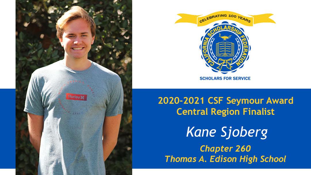 Kane Sjoberg is a Seymour Award 2020-2021 Central Region Finalist