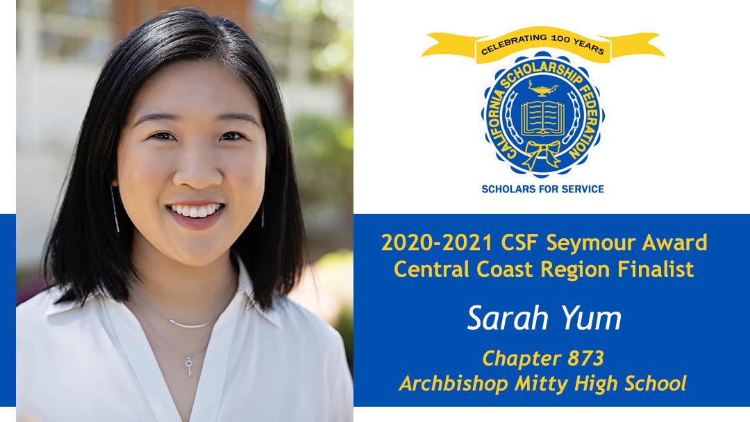 Sarah Yum is a Seymour Award 2020-2021 Central Coast Region Finalist