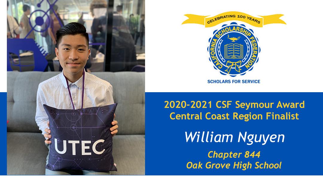 William Nguyen is a Seymour Award 2020-2021 Central Coast Region Finalist