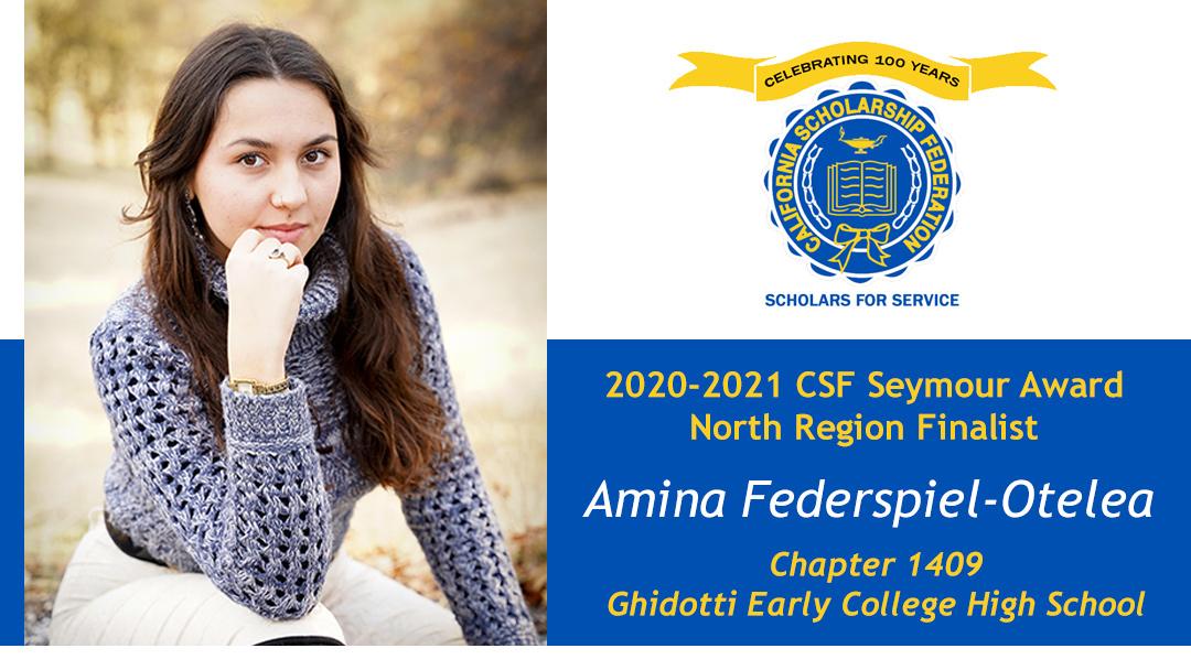 Amina Federspiel-Otelea is a Seymour Award 2020-2021 North Region Finalist
