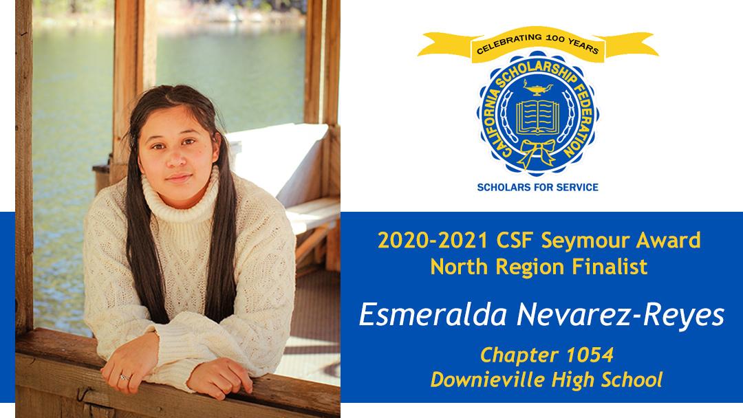 Esmeralda Nevarez Reyes is a Seymour Award 2020-2021 North Region Finalist
