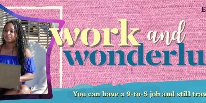 Episode 40: Work and Wanderlust